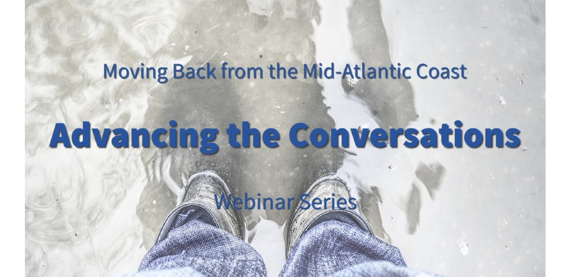 Screenshot of Moving Back from the Mid-Atlantic Coast: Advancing the Conversation Video