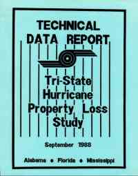 [graphic of cover of report-Technical Data Report Tri State Hurricane Property Loss Study Alabama, Florida, and Mississippi]