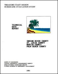 [graphic of cover of report-Treasure Coast Region Hurricane Evacuation Study: Technical Data Report — Indian River, St. Lucie, Martin, and Palm Beach Counties, Florida]