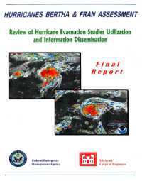 [graphic of cover of report-Hurricanes Bertha and Fran Assessment: Review of Hurricane Evacuation Studies Utilization and Information Dissemination Final Report]