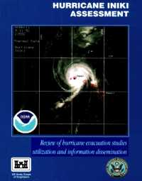 [graphic of cover of report-Hurricane Iniki Assessment: Review of Hurricane Evacuation Studies Utilization and Information Dissemination]
