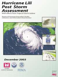 [graphic of cover of report-Hurricane Lili Post Storm Assessment with effects from Tropical Storm Isidore: Review of Hurricane Evacuation Studies Utilization and Information Dissemination ]