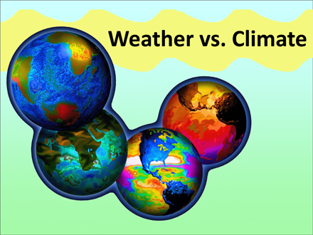 Weather vs Climate | Sea Earth Atmosphere